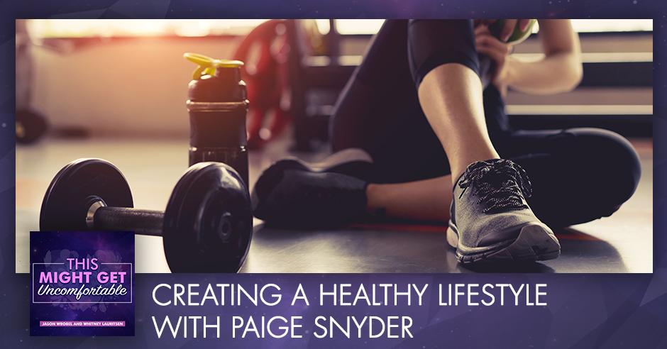 MGU 18 | Creating A Healthy Lifestyle