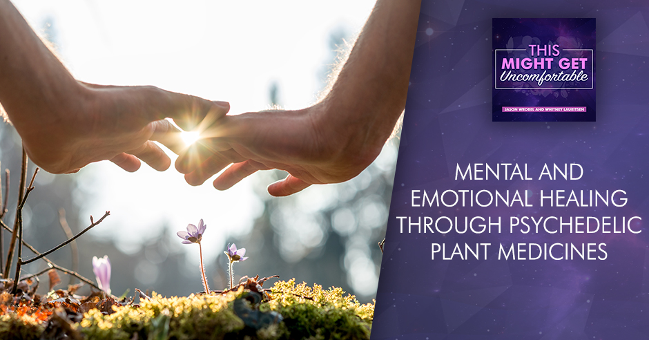 MGU 25 | Psychedelic Plant Medicines