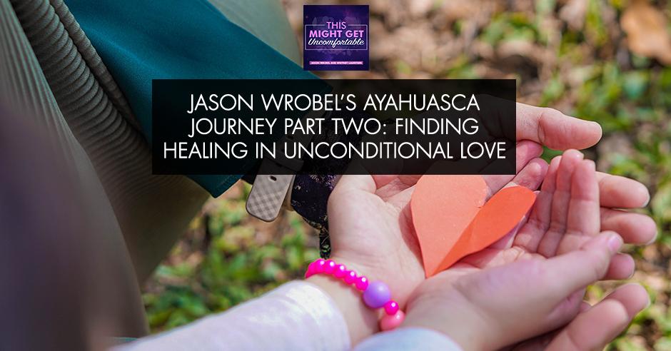 MGU 26 | Ayahuasca Journey