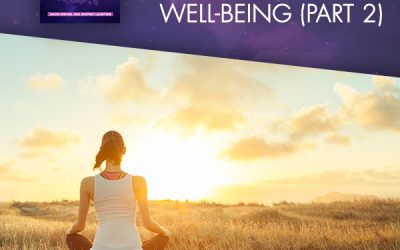 7 Steps To More Bliss, Balance And Well-Being (Part 2)
