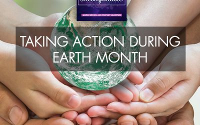 Taking Action During Earth Month