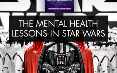 The Mental Health Lessons In Star Wars