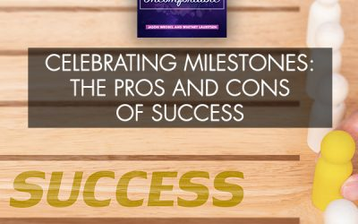 Celebrating Milestones: The Pros And Cons Of Success