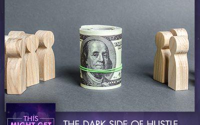 The Dark Side Of Hustle Culture, Woke Capitalism & Social Media Influence