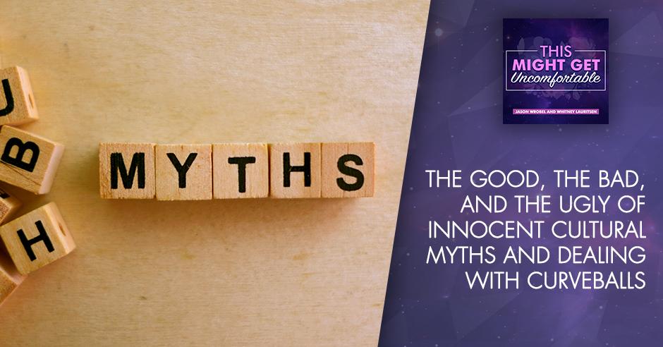 MGU 115 | Cultural Myths