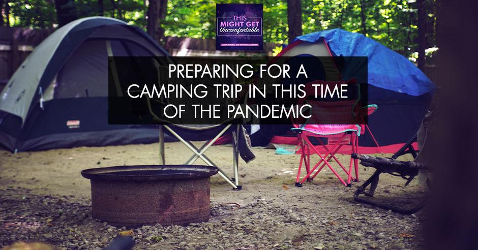 MGU 122 | Camping Trip