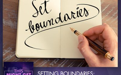 Setting Boundaries: Finding Comfort Through The Uncomfortable With Shannon Corn