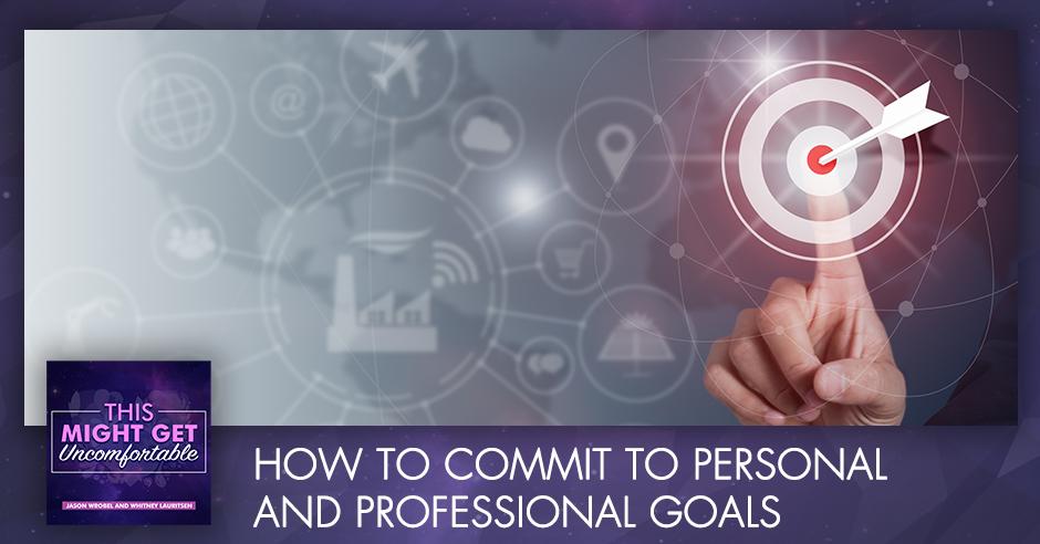MGU 146 | Commit To Goals