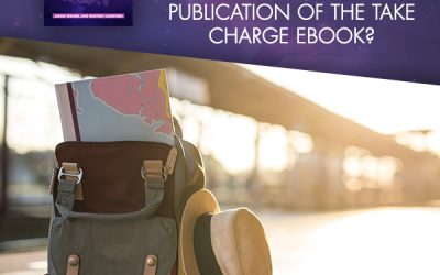 Reevaluating Travel – What Has Changed Since The Publication Of The Take Charge eBook?
