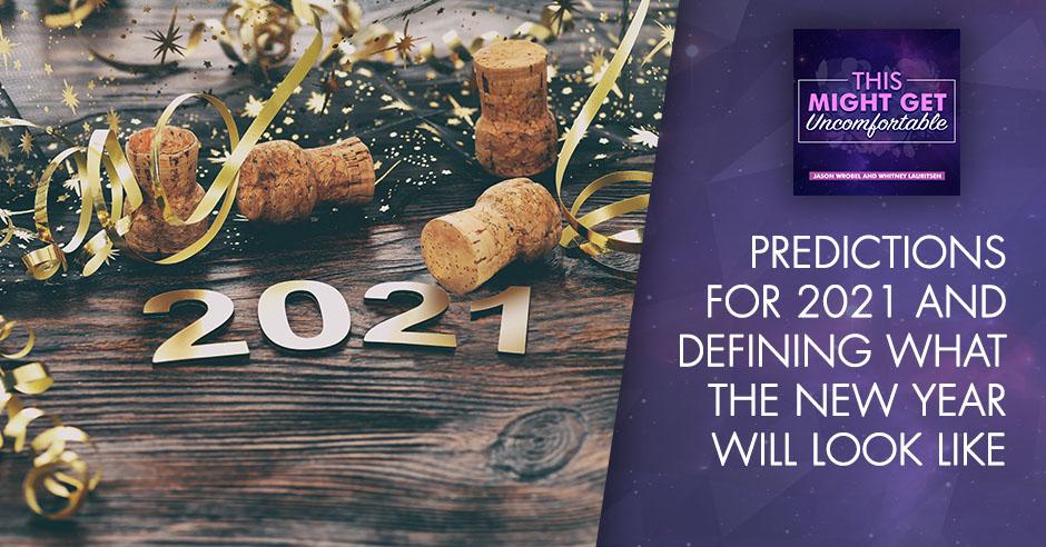 MGU 169 | Predictions For 2021