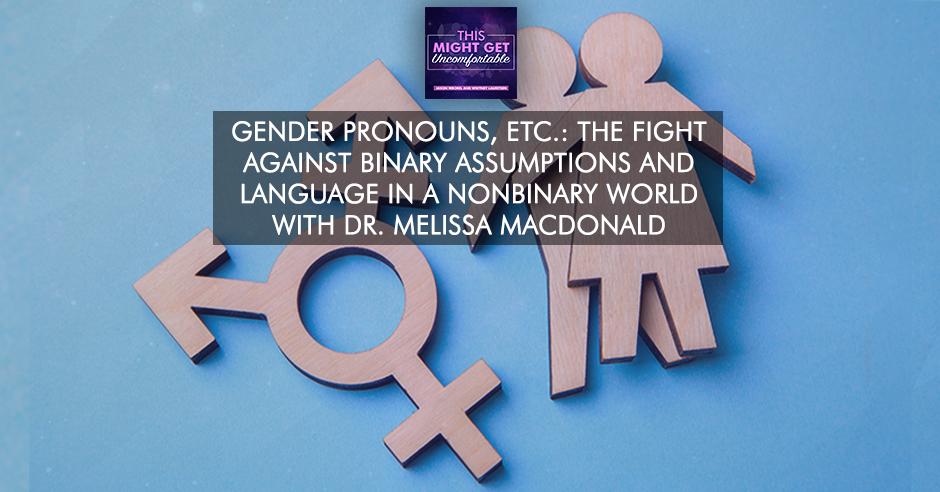MGU 180   Gender Pronouns