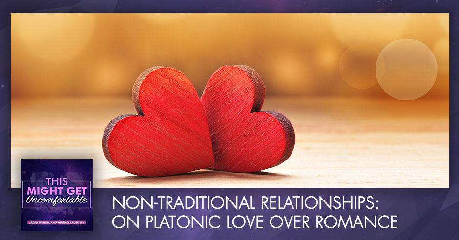 MGU 187 | Non-Traditional Relationships