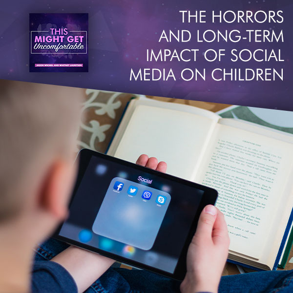 The Horrors And Long-Term Impact Of Social Media On Children