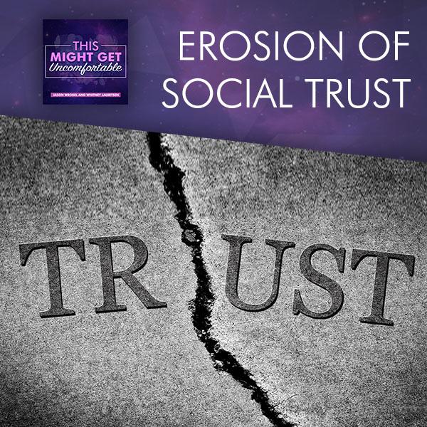 Erosion Of Social Trust