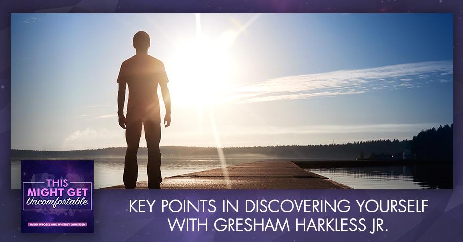 MGU 210 Gresham Harkless | Discovering Yourself