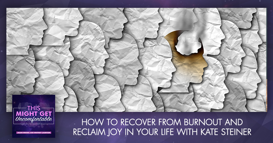 MGU 219 | Recover From Burnout