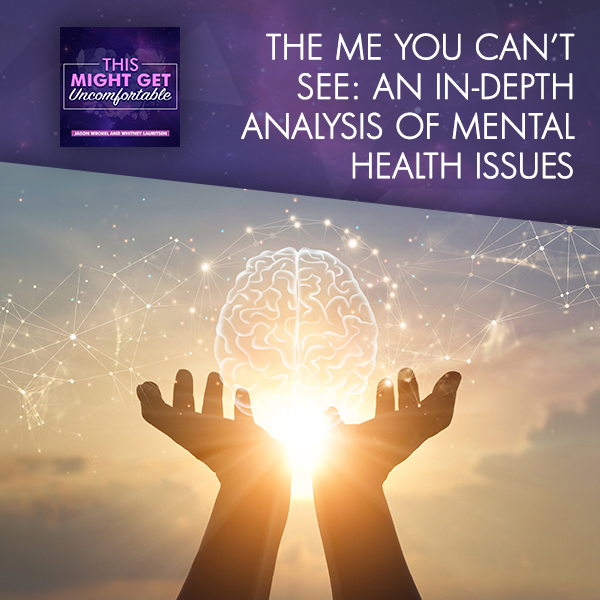 The Me You Can't See: An In-Depth Analysis Of Mental Health Issues