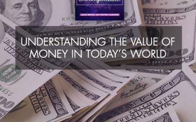 Understanding The Value Of Money In Today's World