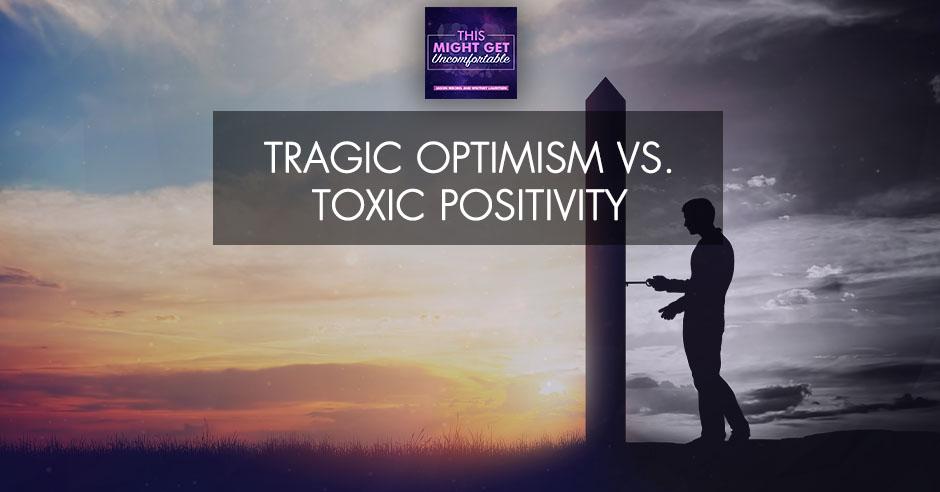 MGU 275   Toxic Positivity